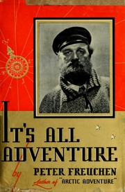 Cover of: It's all adventure ...