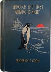 Cover of: Through the First Antarctic Night, 1898-1899