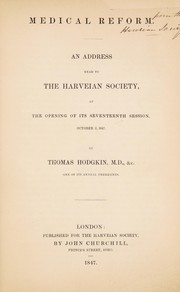 Cover of: Medical reform. An address read to the Harveian Society ... 1847