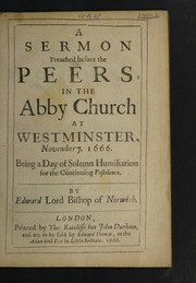 Cover of: A sermon preached before the peers, in the abby church at Westminster, Novemb. 7. 1666