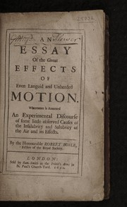 Cover of: An essay of the great effects of even languid and unheeded motion