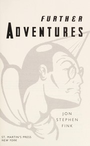 Cover of: Further adventures | Jon Stephen Fink