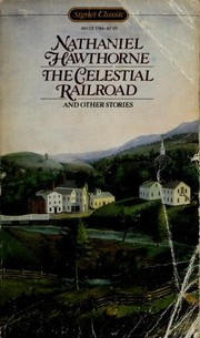 Cover of: The Celestial Railroad and Other Stories