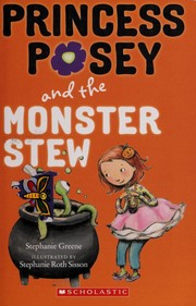 Cover of: Princess Posey and the monster stew