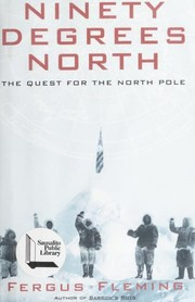 Cover of: Ninety Degrees North | Fergus Fleming
