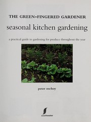 Cover of: Seasonal kitchen gardening | Peter McHoy