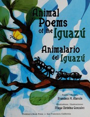 Cover of: Animal poems of the Iguazú | Alarcón, Francisco X.