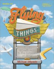 Cover of: Flying Things | Michael Dispezio