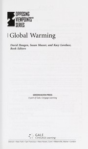 Cover of: Global warming | David Haugen, Susan Musser, and Kacy Lovelace, book editors.