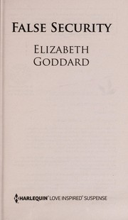 Cover of: False security | Elizabeth Goddard