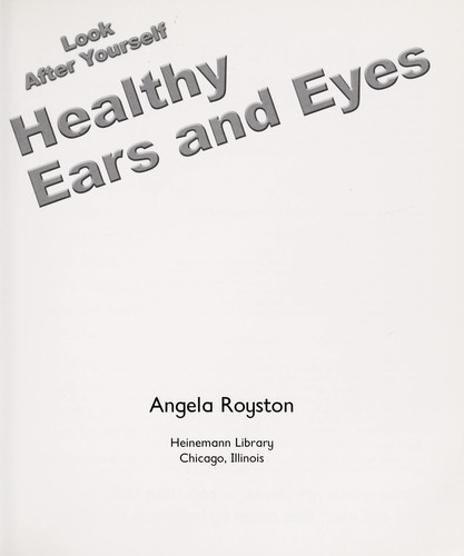 Healthy eyes and ears by