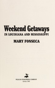 Cover of: Weekend getaways in Louisiana and Mississippi