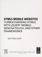 Cover of: HTML mobile websites | Matthew David