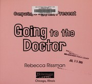 Cover of: Going to the doctor | Rebecca Rissman