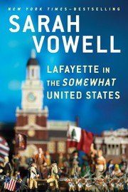 Cover of: Lafayette in the Somewhat United States |