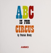 Cover of: ABC is for circus | Patrick Hruby