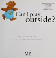 Cover of: Can I play outside?