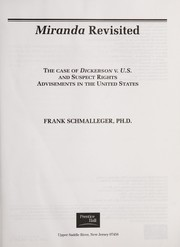 Cover of: Miranda revisited: the case of Dickerson v. U.S. and suspect rights advisements in the United States