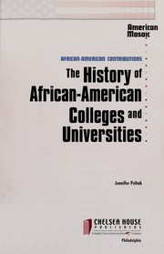 Cover of: The History of African American Colleges and Universities (American Mosaic:African American Contributions) | Jennifer Peltak