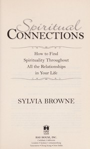 Cover of: Spiritual connections | Sylvia Browne