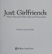Cover of: Just girlfriends | Bonnie Louise Kuchler
