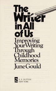 Cover of: The writer in all of us | June Gould