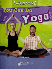 Cover of: You can do yoga