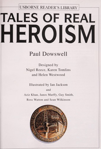 Tales of Real Heroism (Real Tales) by Theresa Dowswell