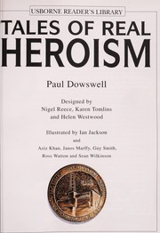 Cover of: Tales of Real Heroism (Real Tales) | Theresa Dowswell