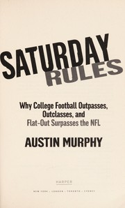 Cover of: Saturday rules | Austin Murphy