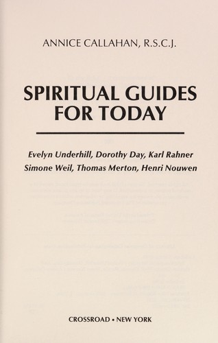 Spiritual guides for today by Annice Callahan