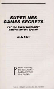 Super NES Games Secrets by Andy Eddy