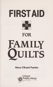First aid for family quilts
