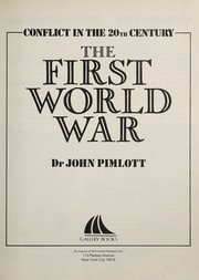 Cover of: The First World War | John Pimlott
