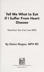 Cover of: Tell me what to eat if I suffer from heart disease