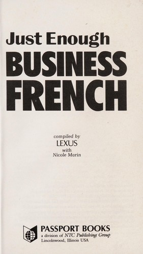 Just Enough Business French/How to Get by and Be Easily Understood (Just Enough) by