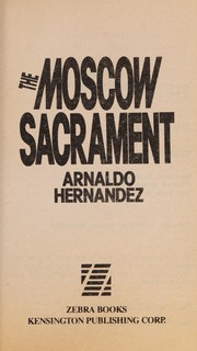 Cover of: The Moscow Sacrament | A. Hernandez