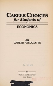 Cover of: Career choices for students of economics |