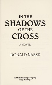 Cover of: In the shadows of the Cross