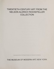 Cover of: Twentieth-century art from the Nelson Aldrich Rockefeller Collection
