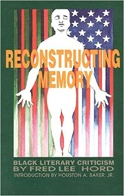 Cover of: Reconstructing Memory: Black Literary Criticism