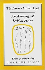 Cover of: The Horse Has Six Legs: An Anthology of Serbian Poetry
