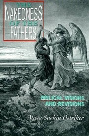 Cover of: The Nakedness of the Fathers: Biblical Visions and Revisions