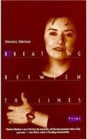 Cover of: Breathing Between the Lines | Demetria Martínez
