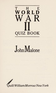 Cover of: The World War II quiz book | John Williams Malone