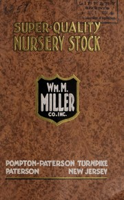Cover of: A photographic trip around the Miller Nursery | Wm. M. Miller Co., Inc