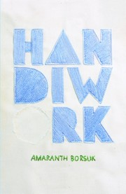Cover of: Handiwork | Amaranth Claire Borsuk
