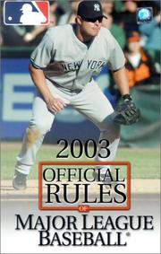 The Official Rules of Major League Baseball 2003 (Official Rules of Major League Baseball)
