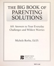 Cover of: The big book of parenting solutions | Michele Borba