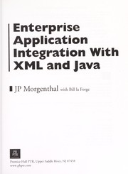 Cover of: Enterprise application integration with XML and Java